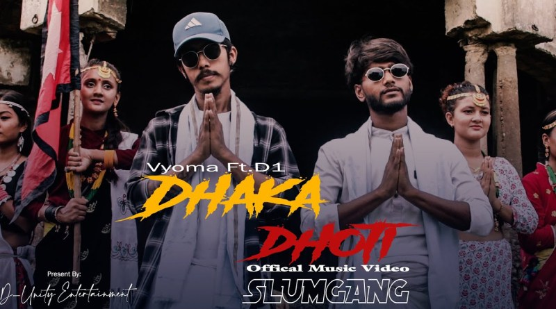 DHAKA-DHOTI lyrics - VYOMA ft D1