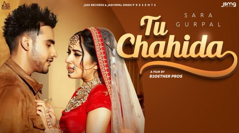 Tu Chahida lyrics - Sara Gurpal Ft. Arman Bedil