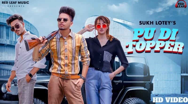 PU DI Topper lyrics - Sukh Lotey