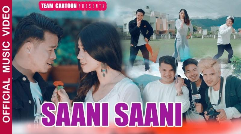 Saani Saani lyrics - Team Cartoon ft Kabita Nepali