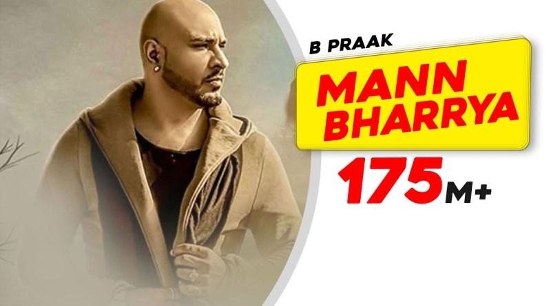 Mann Bharrya lyrics - B Praak