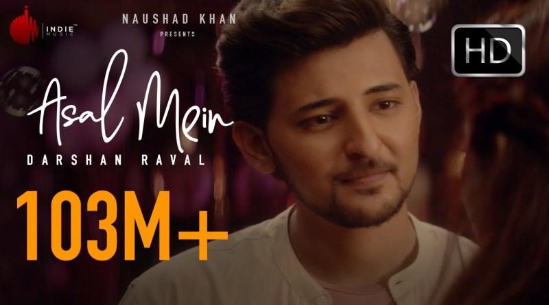 Asal Mein lyrics - Darshan Raval