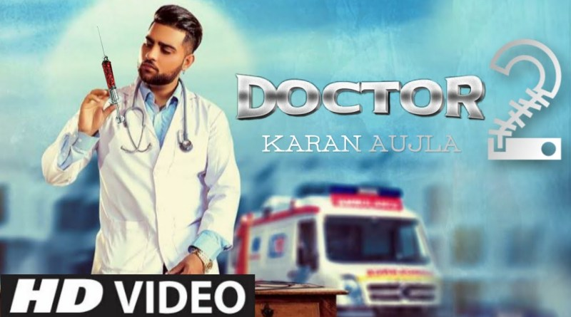 Doctor 2 lyrics - Karan Aujla
