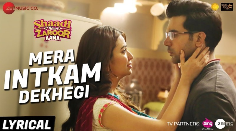 Mera Intkam Dekhegi Lyrics - Rajkummar Rao, Kriti Kharbanda