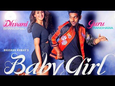 Baby Girl Lyrics - Guru Randhawa, Dhvani Bhanushali