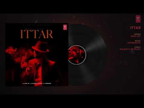 Ittar Lyrics - Navi Jay