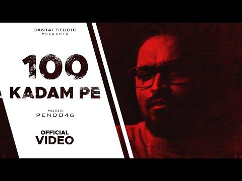 100 KADAM PE Lyrics - EMIWAY bantai, pendo46