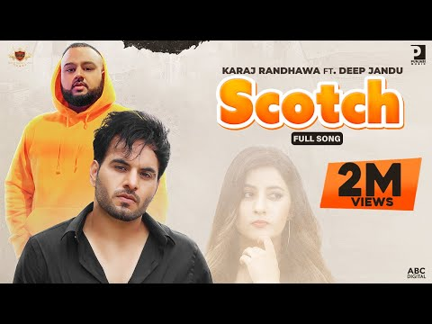Scotch Lyrics - KARAJ RANDHAWA