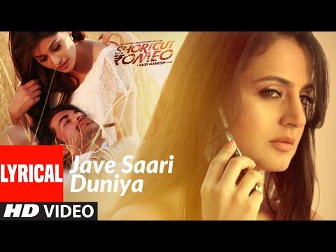 Jave Saari Duniya Lyrics - Mika Singh
