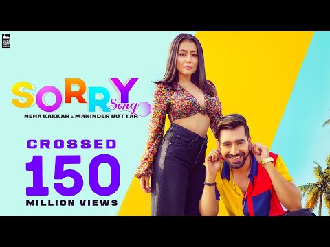 Sorry Lyrics - Neha Kakkar, Maninder Buttar