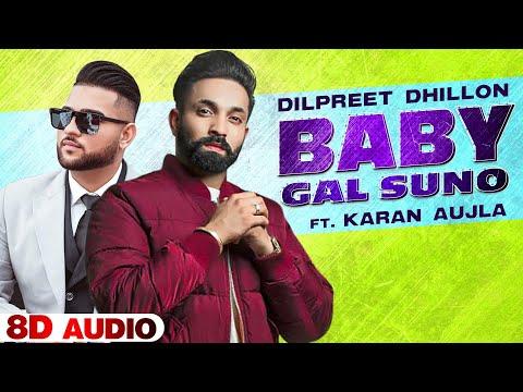 Baby Gall Suno Lyrics - Dilpreet Dhillon, Karan Aujla, Gurlez Akhtar