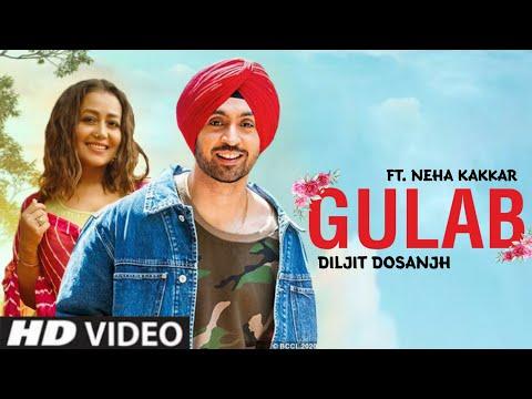 Gulab Lyrics - Diljit Dosanjh, Neha Kakkar