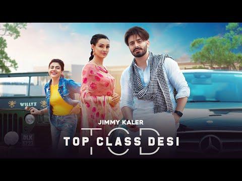 Top Class Desi Lyrics - Jimmy Kaler, Gurlez Akhtar