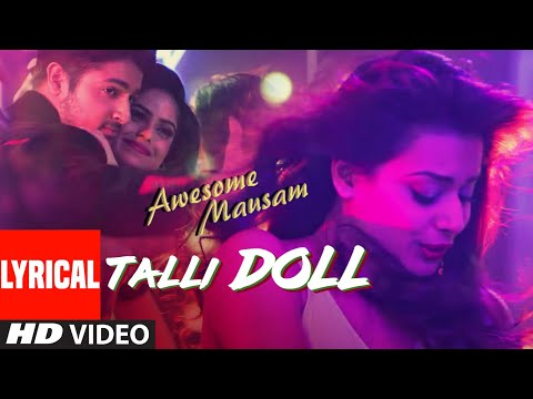 Talli Doll Lyrics - Benny Dayal, Ishan Ghosh, Priya Bhattachary