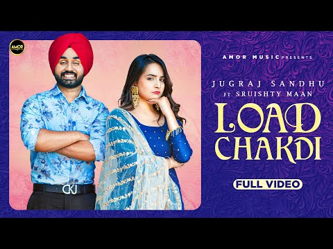Load Chakdi Lyrics - Jugraj Sandhu