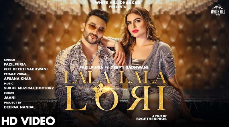 Lala Lala Lori Lyrics - Fazilpuria, Afsana Khan
