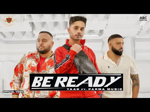 Be Ready Lyrics - Yaad, Deep Jandu