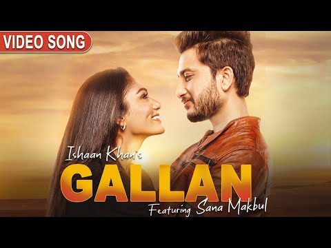 Gallan Lyrics - Ishaan Khan