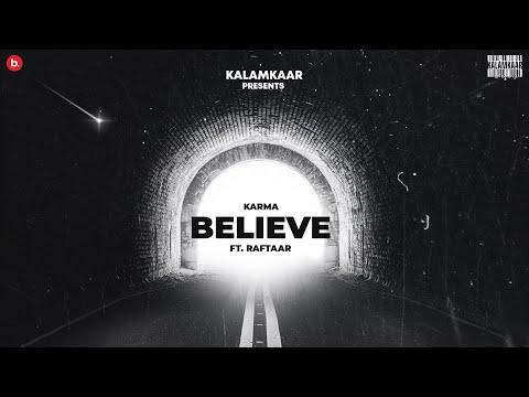 Jo Tu Chahega Believe Lyrics - Karma, Raftaar