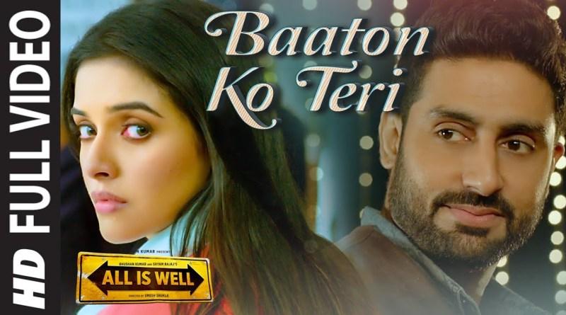 Baaton Ko Teri Lyrics - Arijit Singh