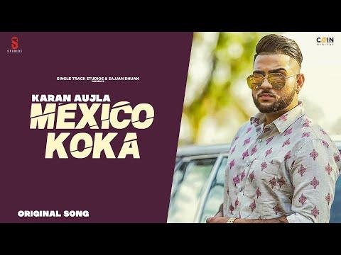 Mexico Koka Lyrics - Karan Aujla