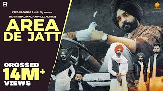 Area De Jatt Lyrics - Darsh Dhaliwal, Gurlej Akhtar