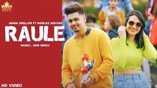Raule Lyrics - Jassa Dhillon, Gurlez Akhtar