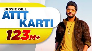 Attt Karti Lyrics - Jassie Gill, Ginni Kapoor
