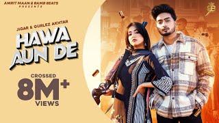 Hawa Aun De Lyrics - Jigar, Gurlej Akhtar