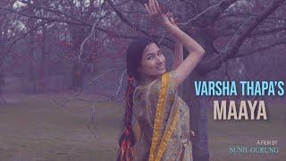 Maaya Lyrics - Varsha Thapa