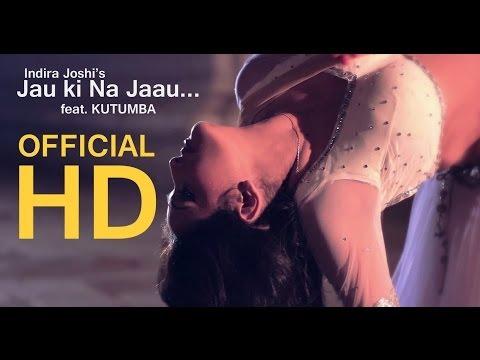 Jaau ki na jaau / Indira Joshi