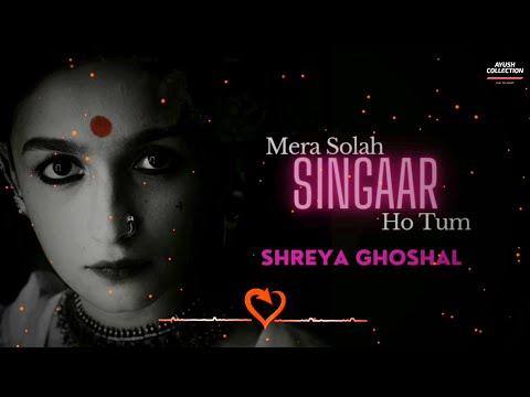 Mera Solah Singaar Ho Tum Lyrics