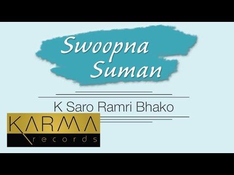 K Saro Ramri Bhako Lyrics