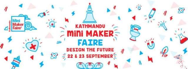 Kathmandu Mini Maker Faire from September 22
