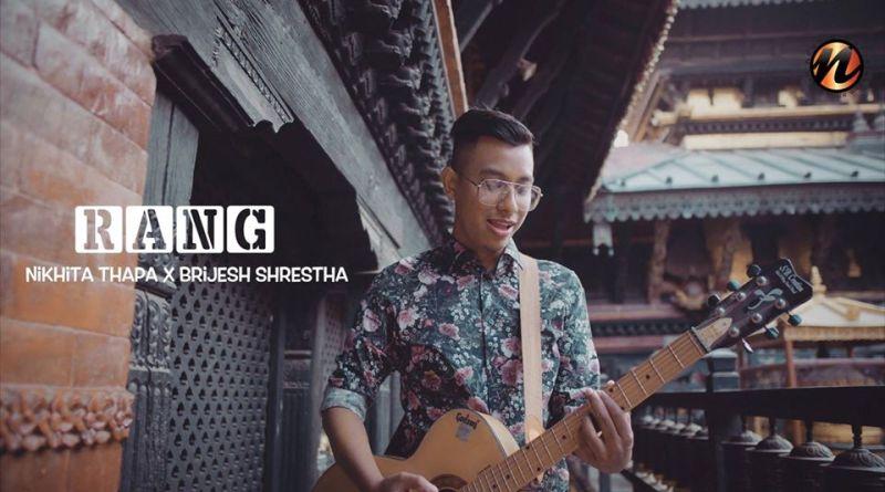 Rang Lyrics and Chords - Brijesh Shrestha and Nikhita Thapa Rang Guitar Chords