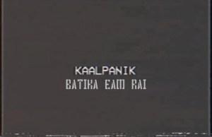Kaalpanik Lyrics – Bartika Eam Rai | Bartika Eam Rai Songs Lyrics, Chords, Mp3, Tabs