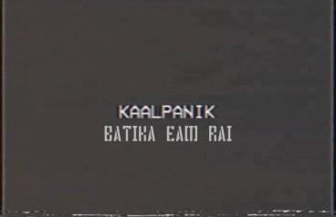 Kaalpanik Lyrics - Bartika Eam Rai | Bartika Eam Rai Songs Lyrics, Chords, Mp3, Tabs