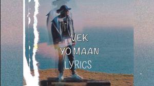 Yo Mann Lyrics – VEK (Bibek Waiba Lama) | Latest Nepali Songs Lyrics, Chords, Mp3