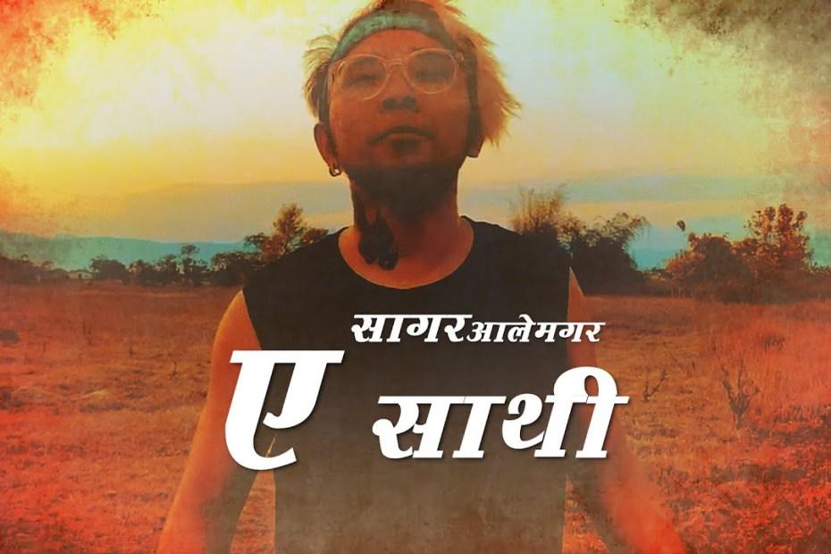 A Saathi Lyrics - Sagar Ale