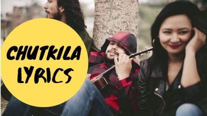 Chutkila Lyrics - Samriddhi Rai  Samriddhi Rai Songs Lyrics, Chords, Mp3, Tabs