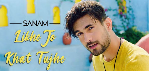 Likhe Jo Khat Tujhe Lyrics – SANAM