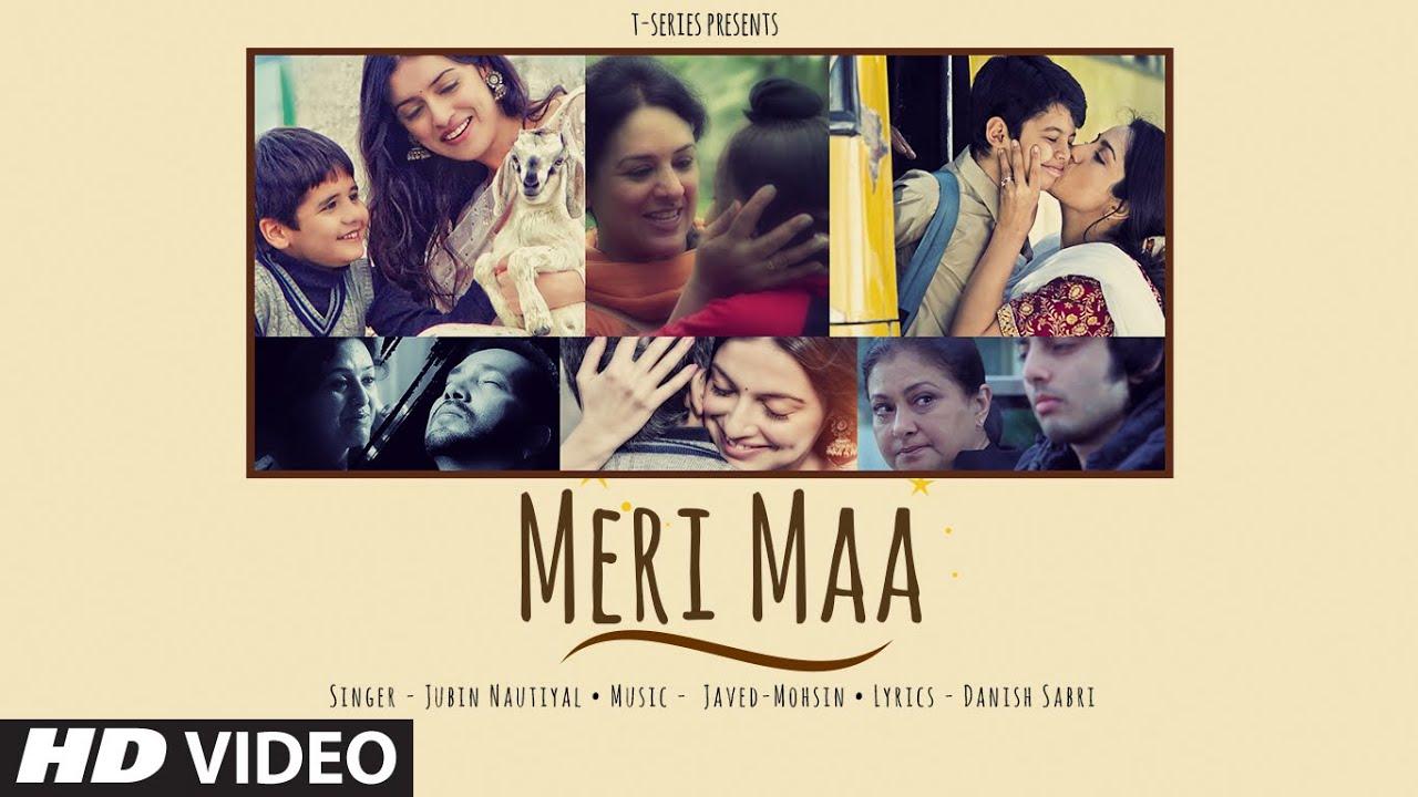 Meri Maa Lyrics – Jubin Nautiyal
