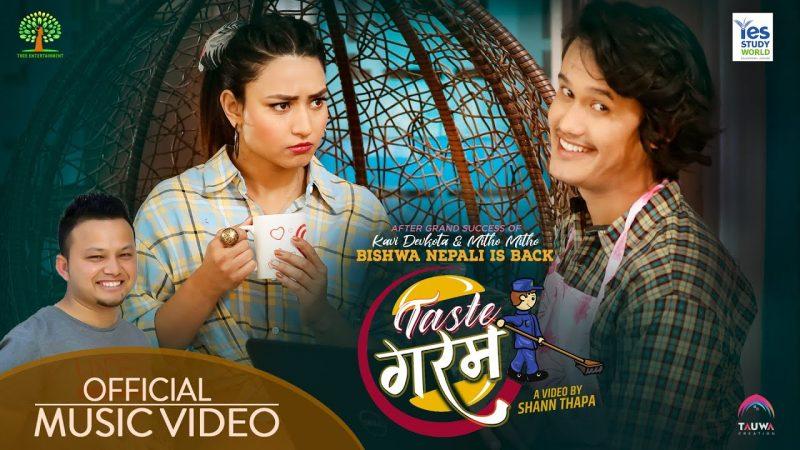 Taste Garam Lyrics – Bishwa Nepali