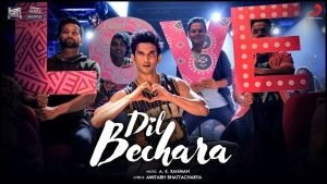 Dil Bechara Lyrics – A R Rahman