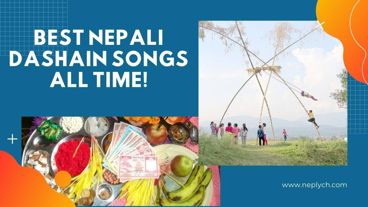 12 Best Nepali Dashain Songs All Time!
