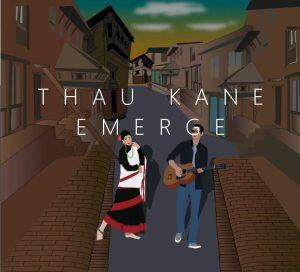 Thau Kane Lyrics – Emerge