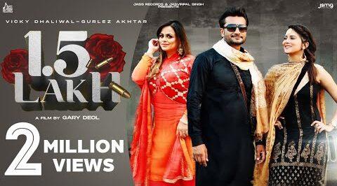 1.5 Lakh Lyrics – Vicky Dhaliwal & Gurlez Akhtar
