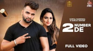 2 Number De Lyrics – Guntaj Dandiwal Ft. Gurlez Akhtar