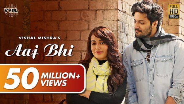 Aaj Bhi Lyrics – Vishal Mishra