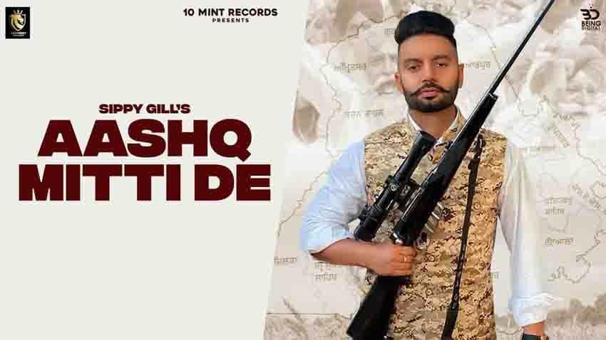 Aashq Mitti De Lyrics – Sippy Gill